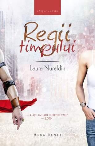 Regii Timpului by Laura Nureldin