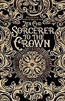 Sorcerer to the Crown (Sorcerer Royal #1)