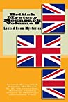 British Mystery Multipack Volume 8 - Locked Room Mysteries: The Big Bow Mystery, The Four Just Men, The Invisible Man, The Wrong Shape, The Valley of Fear and The Doomdorf Mystery (Illustrated)