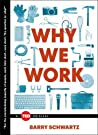 Why We Work by Barry Schwartz