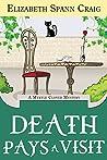Death Pays a Visit (Myrtle Clover Mysteries, #7)