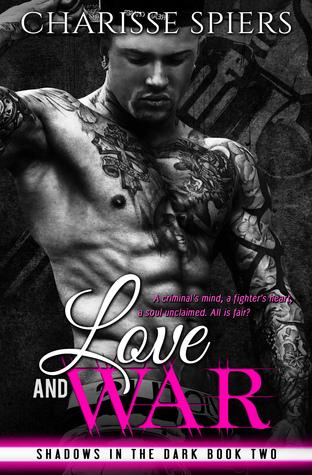 Love and War: Volume One (Shadows in the Dark #2)