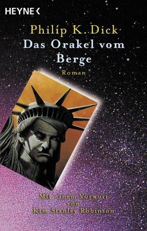 Das Orakel vom Berge Philip K. Dick, Norbert Stöbe