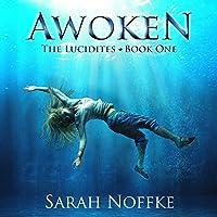 Awoken (The Lucidites, #1)