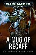 A Mug of Recaff