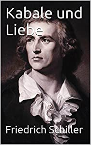 Kabale und Liebe (Intrigue and Love) [German English Bilingual Edition] - Paragraph by Paragraph Translation