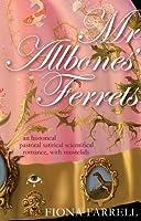 Mr Allbones' Ferrets