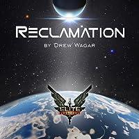 Elite Dangerous : Reclamation (Audio)