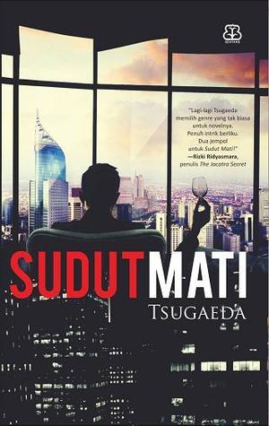 Sudut Mati by Tsugaeda