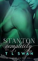 Stanton Completely (Stanton, #3)