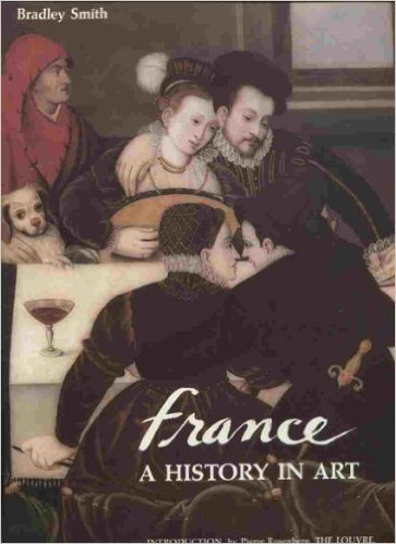 France - A History in Art