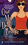 Over My Dead Body (Broken Heart #5)
