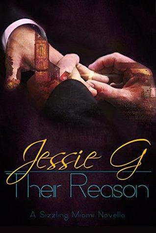 Their Reason (Sizzling Miami #3.5)