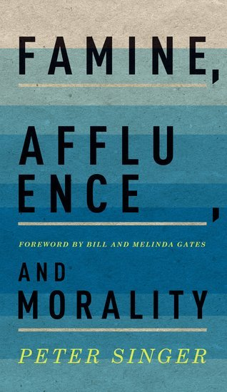 Famine, Affluence, and Morality (2015, Oxford University Press)