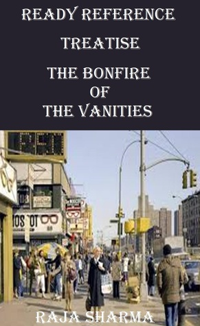 Ready Reference Treatise: The Bonfire of the Vanities