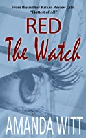 The Watch (Red, #1)