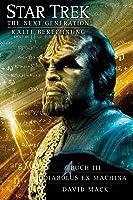 Diabolus ex machina (Star Trek TNG: Kalte Berechnung, #2)