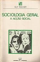 Sociologia Geral: A Acção Social