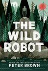 The Wild Robot (The Wild Robot, #1)