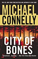 City of Bones (Harry Bosch, #8; Harry Bosch Universe, #10)