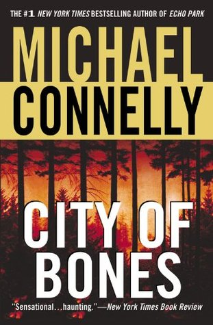 City of Bones (Harry Bosch, #8; Harry Bosch Universe, #10)