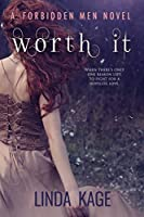 Worth It (Forbidden Men, #6)