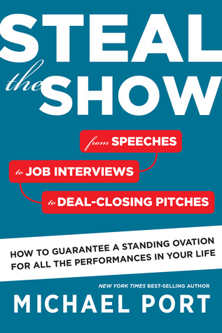 Steal the Show by Michael Port