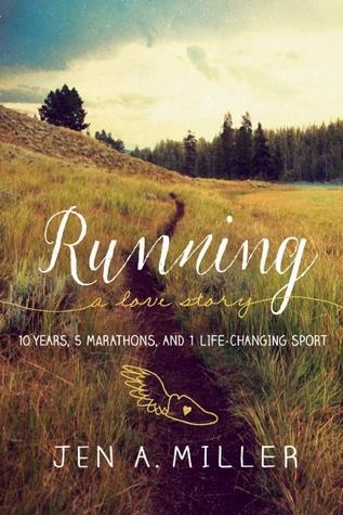 Running by Jen A. Miller