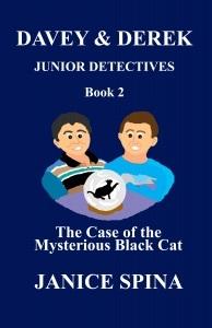 The Case of the Mysterious Black Cat (Davey & Derek Junior Detectives #2)