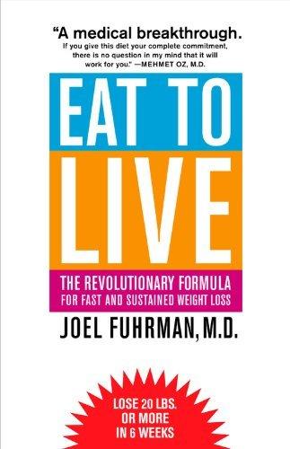 Joel Fuhrman - Eat To Live