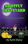 Ghostly Graveyard (Zoe Donovan Mystery #17)