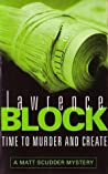 Review ebook Time to Murder and Create (Matthew Scudder, #2) by Lawrence Block