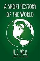 A Short History of the World (Xist Classics)