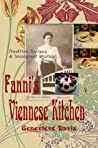 Fanni's Viennese Kitchen: Austrian Recipes and Immigrant Stories