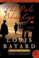 The pale blue eye by louis bayard the pale blue eye fandeluxe Choice Image