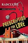 Prescription for Love (A Rivers Community Romance, #2)