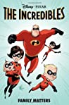 The Incredibles: Family Matters
