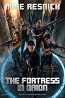 The Fortress in Orion (DEAD ENDERS)