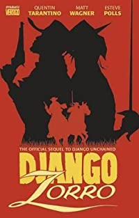 Django/Zorro: The Official Sequel to Django Unchained