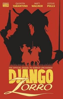 Django/Zorro: The Official Sequel to Django Unchained by