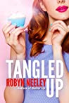 Tangled Up (Bachelors of Buttermilk Falls #2)