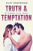 Truth & Temptation (Summer Love #3)