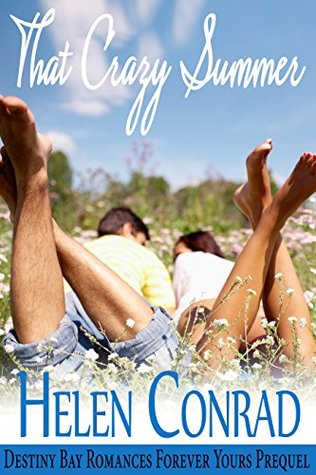 That Crazy Summer (Destiny Bay: Forever Yours #0.5)