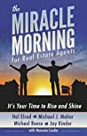 The Miracle Morning for Real Estate Agents by Hal Elrod