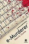 e-Murderer by Joan C. Curtis