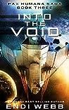Into the Void (The Pax Humana Saga, #3 )