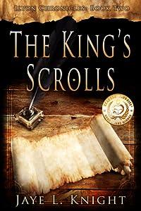 The King's Scrolls (Ilyon Chronicles, #2)