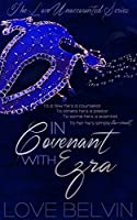 In Covenant with Ezra (Love Unaccounted #1)