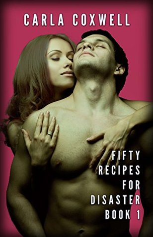 Fifty Recipes For Disaster, Book 1