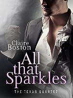All that Sparkles (The Texan Quartet, #2)